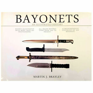 Bayonets: An Illustrated History - Pre-owned Coffee Table Book Pictorial THG