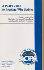 A Pilot's Guide to Avoiding Wire Strikes (AOPA Air Safety) 1995