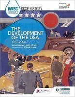 WJEC Eduqas GCSE History: The Development of the USA, 1929-2000 by Waugh, Steve 
