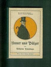 Ci UNNER pälzer Wilhelm Palatinus 1907 Palatinato Palatinato lorenese Pfälzisch