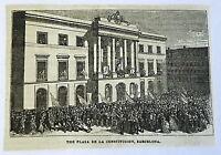 small 1882 magazine engraving ~ PLAZA DE LA CONSTITUCION, BARCELONA Spain