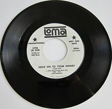 LITTLE JOE COOK: Hold On To Your Money/Don't You Have Feelings - Loma Promo VG+