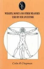 Weights, Money and Other Measures Used by Our Ancestors (Paperback or Softback)