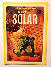DOCTEUR SOLAR - COLLECTION PRESENCE DE L'AVENIR SAGEDITION DL 1979