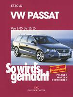 VW PASSAT ab 2005 Reparaturanleitung Reparaturbuch Jetzt helfe ich mir selbst
