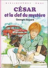César et la clef du mystère - G. Bayard - Bibliothèque Rose cartonnée 1979 - TBE