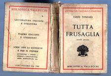 TUTTA FRUSAGLIA di Fabio Tombari - ED.  Vallecchi 1931