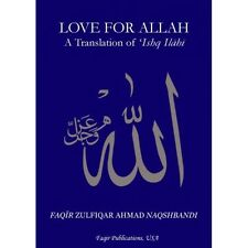 Love for Allah spiritual sufi book shaykh Zulfiqar Ahmad TOP SELLER