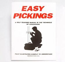 Easy Picking Book: A self-Teaching Manual to the Technique of Lock Picking