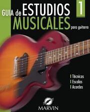 Guia de Estudios Musicales : Para Guitarra by Marvin Afanador (2012, Paperback)