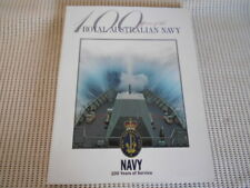 100 Years of the Royal Australian Navy. Soft cover. Nice Condition.