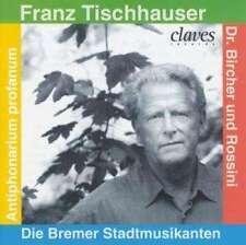 NEU CD Franz Tischhauser - Die Bremer Stadtmusikanten #G57412693