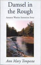 Damsel in the Rough (Amazon Warrior Sarmatian) by Tempesta, Ann Mary, Logan, Sh