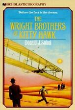 The Wright Brothers At Kitty Hawk (Scholastic Biography) by Donald J. Sobol, Goo
