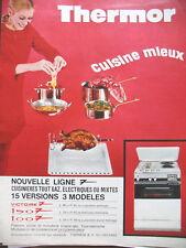PUBLICITE DE PRESSE THERMOR CUISINIERE GAZ OU ELECTRIQUE OU MIXTE FRENCH AD 1968