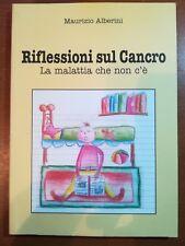 Riflessioni sul cancro - Maurizio Alberini - BI.EMME - M