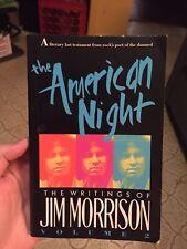 The American Night : The Writings of Jim Morrison Vol. 2 by Jim Morrison (1991,