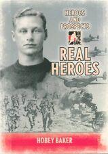09/10 ITG HEROES & PROSPECTS REAL HEROES #RH-07 HOBEY BAKER *49732