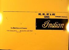 1973  Indian Motorcycle Owners Manual  For ME/ML/MX Series  Item No. 80601006