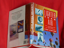 1991 H/C Edition LIGHTER THAN AIR Illustratedd History Of The Airship LEE PAYNE