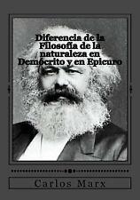 Diferencia de la Filosofía de la Naturaleza en Demócrito y en Epicuro by...