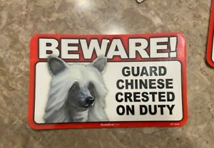 Beware! Guard Dog On Duty Sign - chinese crested