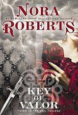 Key of Valor (Key Trilogy) by Nora Roberts