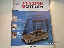 ** Passion Citroën n°27 La GS Birotor de 1974 / 2 CV séries limitées