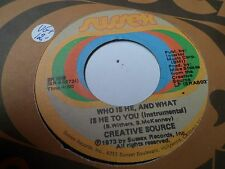 "7"" CREATIVE SOURCE - Who is he, and what is he to you - VG+ - SUSSEX SR 509 - US"