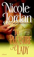 BUY 2 GET 1 FREE To Pleasure a Lady : A Novel by Nicole Jordan (2008, Paperback)