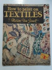 VTG How To Paint on Textiles Published by Walter T. Foster Marion von Zandt