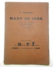 ***** RARE : MARY DE CORK - JOSEPH KESSEL - EDITION ORIGINALE -  N°917/1000 ****