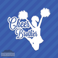Cheer Brother Vinyl Decal Sticker Cheerleading Squad