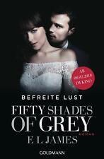 Fifty Shades of Grey - Befreite Lust von E. L. James (Taschenbuch)