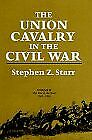 The Union Cavalry in the Civil War Vol. 3: The War in the West 1861-1865 by S…