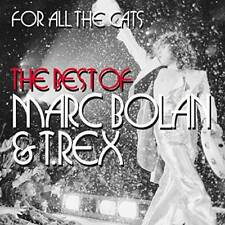 T. Rex - For All The Cats - The Best Of Marc Bolan And T. Rex (NEW 2CD)