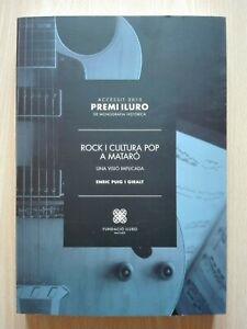 ROCK I CULTURA POP A MATARÓ – BOOK BY ENRIC PUIG I GIRALT. CATALAN EDITION.