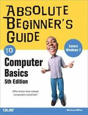 Absolute Beginner's Guide: Absolute Beginner's Guide to Computer Basics by Mich…