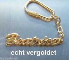 EDLER SCHLÜSSELANHÄNGER BEATRICE ECHT VERGOLDET GOLD NAME KEYCHAIN KEYRING NEU