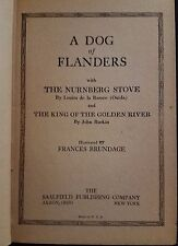 A Dog of Flanders with Nurnberg Stove and King of Golden River by OUIDA 1927 NR!