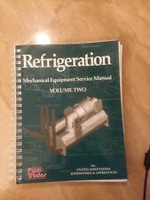 Refrigeration Mechanical Equipment Service Manual Journeymen & Apprentices