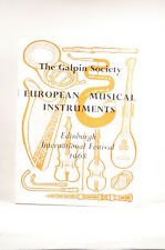 The Galpin Society: European Musical Instruments (Edinburgh International Festiv