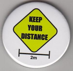 Keep Your Distance - 2 metre social distancing pin badge for virus pandemic 2020