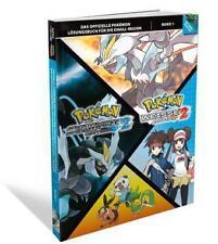 Pokémon Schwarze Eidition 2 / Pokémon Weisse Edition 2 - Das offizielle Lösungsbuch für die Einall-Region. Bd.1 (2013, Taschenbuch)