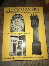Clockmakers of Lancaster County and Their Clocks, 1750-1850, Autographed Copy