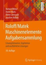 Roloff/Matek Maschinenelemente Aufgabensammlung Herbert Wittel 9783658138318