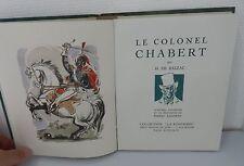BALZAC HONORE DE, Le Colonel Chabert , Ill. Pierre Leconte (740 ex num)