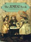 The Jumeau book - la Maison Jumeau, English/French Ed.