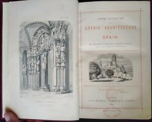1865; Some Account of Gothic Architecture in Spain; Street; 1st ed.