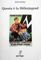 Willy Körber - QUESTA E' LA HITLERJUGEND album fotografico WW2